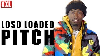 Loso Loaded's 2019 XXL Freshman Pitch