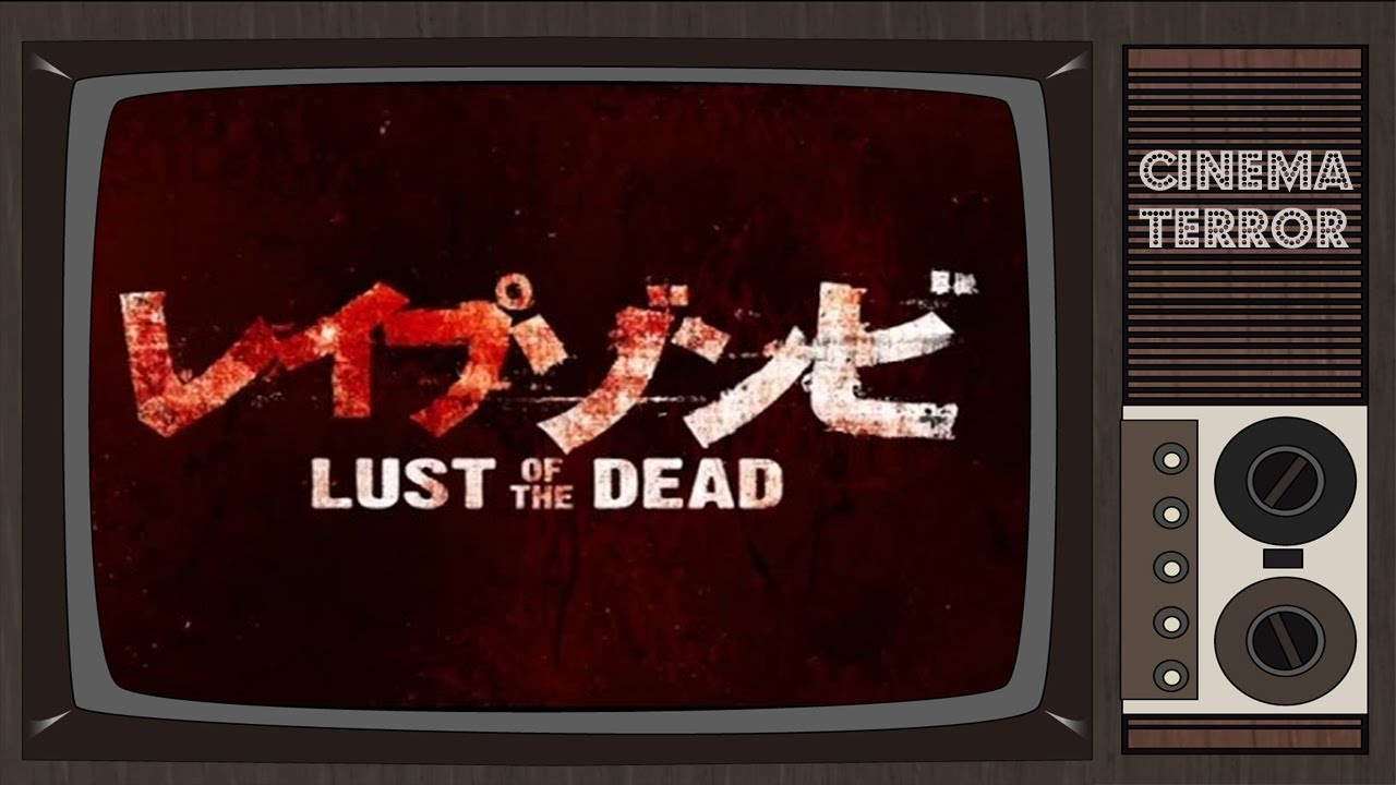 Download Rape Zombie: Lust of the Dead (2012) - Movie Review