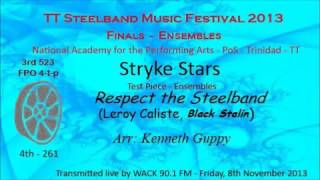 TTSMF2013 - Ensembles Finals - Stryke Stars - Respect The Steelband (Test Piece)