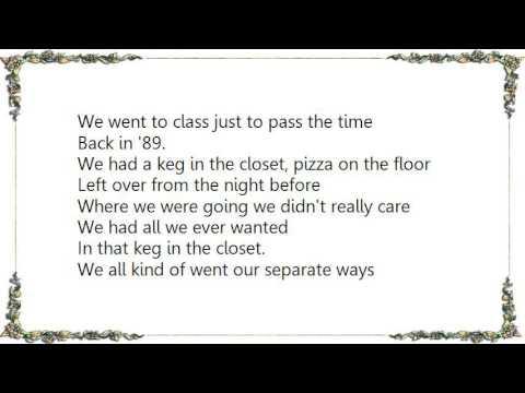 Kenny Chesney - Keg in the Closet Lyrics