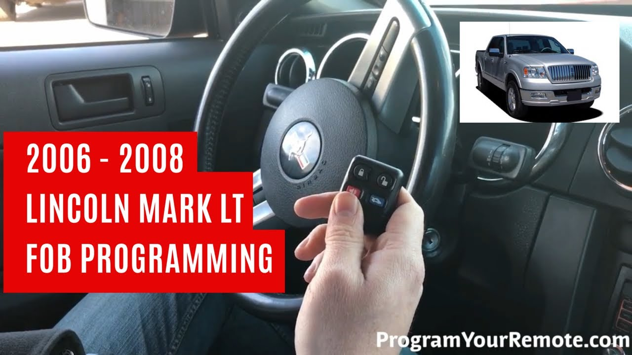 How To Program A Lincoln Mark Lt Remote Key Fob 2006 2008 Youtube