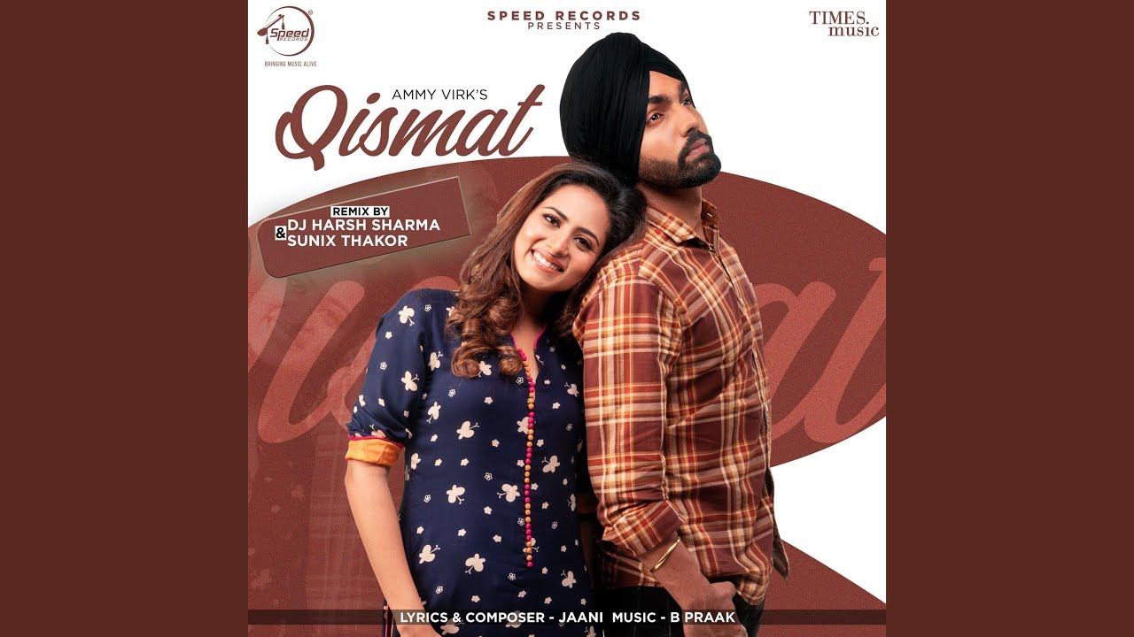 Qismat Remix By DJ Harsh Sharma & Sunix Thakor