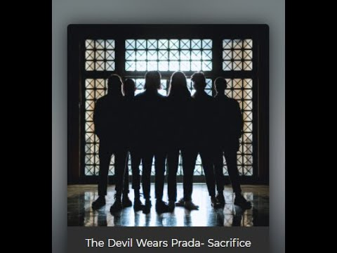 "The Devil Wears Prada tease new song ""Sacrifice"" + tour w/ We Came As Romans"