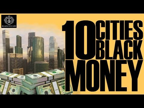 Black Excellist:  Top 10 Cities For Black Money