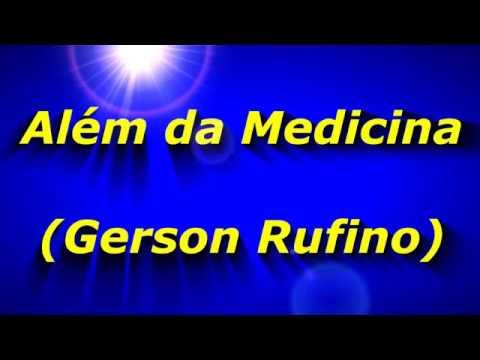 Além Da Medicina(Gerson Rufino)