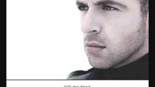 The gorgeous Mark Feehily from Westlife sings 'Talk me down'. A son...