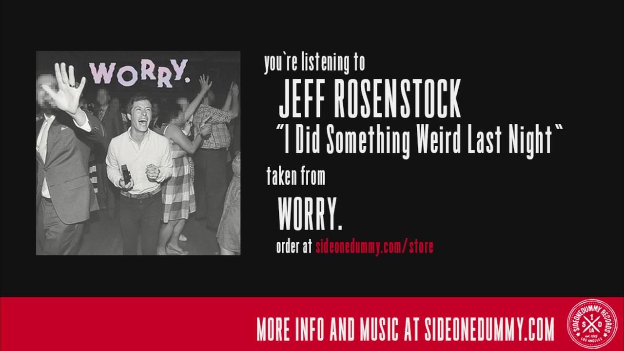 jeff-rosenstock-i-did-something-weird-last-night-sideonedummy