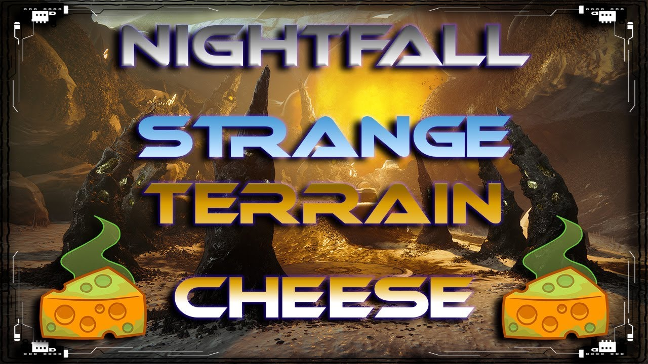 Destiny 2 Strange Terrain NIGHTFALL Glitch / Cheese / Exploit | EASY  Prestige Rewards