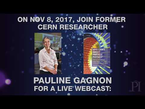 Improbable Feats and Useless Discoveries: Pauline Gagnon Public Lecture Trailer