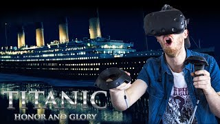 EXPLORING THE TITANIC IN VR! | Titanic Honor and Glory Demo 3 - HTC Vive Gameplay