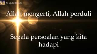 [Lirik Rohani] Mike Mohede - Allah Peduli