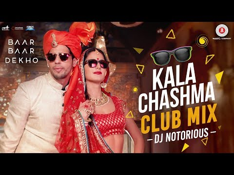 Kala Chashma Club Mix by DJ Notorious |...