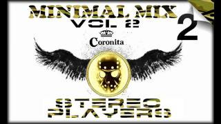 BEST OF MINIMAL MUSIC vol.02 ✪ STEREO PLAYERS ✪ 2016