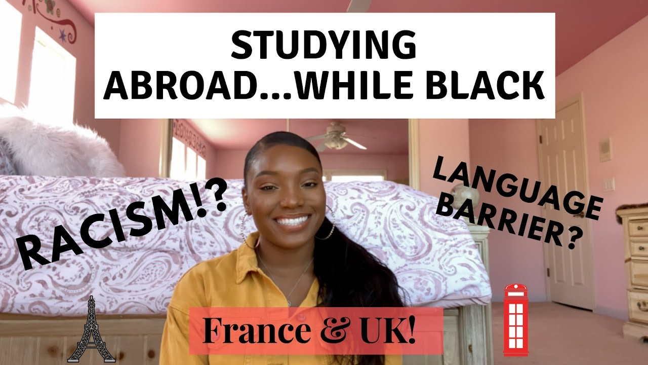 Studying abroad while Black in France and UK! + TIPS for studying abroad in Europe/UK!