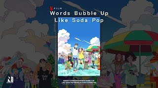 Words Bubble Up Like Soda Pop - Official Trailer   English Dub