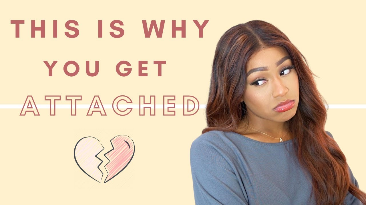 THIS is WHY you get so ATTACHED! (The 4 Attachment Styles)