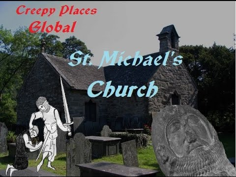 Creepy Places Global: St. Michael's Church