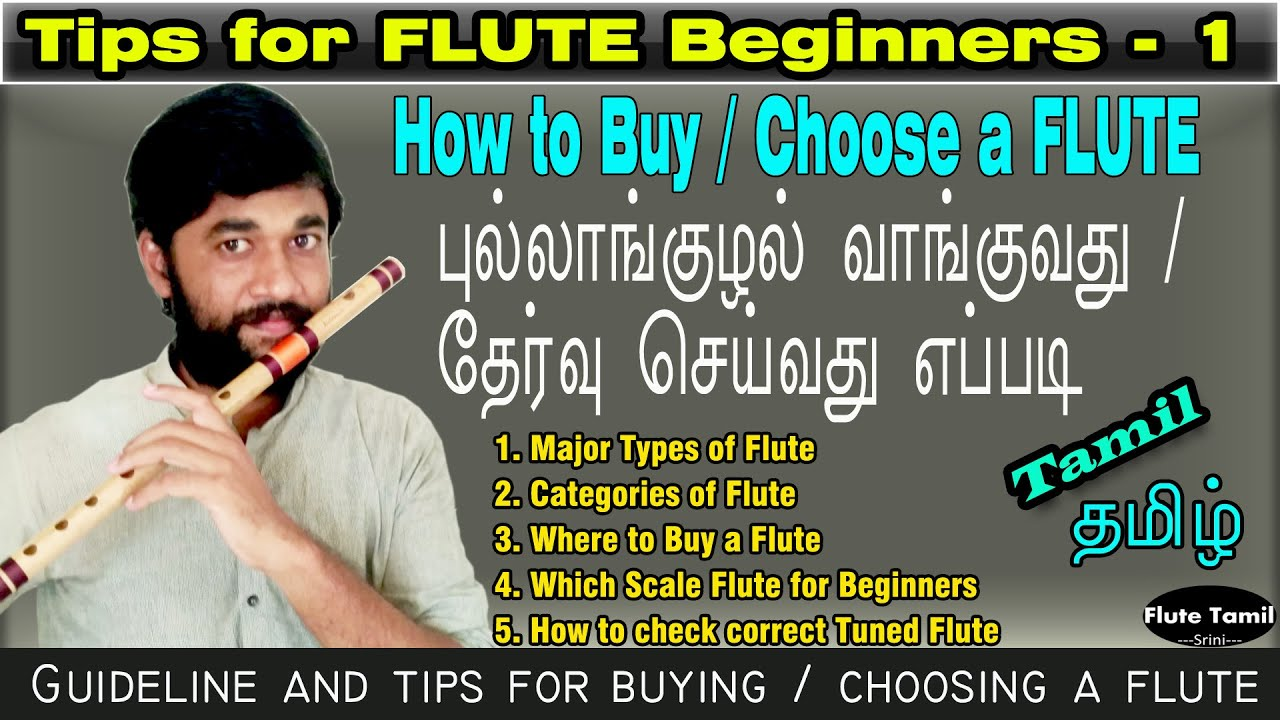 How to Buy/Choose a FLUTE? | புல்லாங்குழல் வாங்குவது /தேர்வு செய்வது எப்படி? | Tips| Flute Beginner