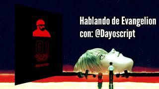 Hablando con DayoScript sobre Neon Genesis Evangelion