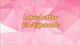 Payton Moormeier - Love Letter (Lyrics Espanol \u0026 slowed version)