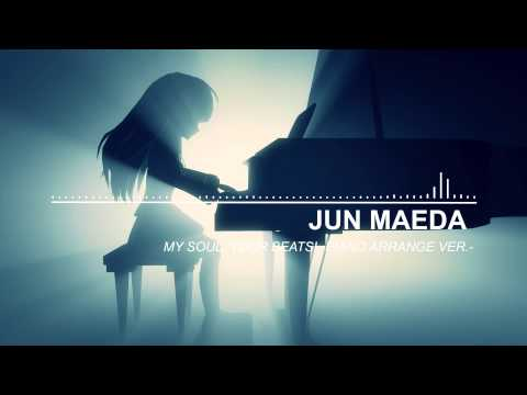 Angel Beats! 1st Beat My Soul, Your Beats! Piano Arrange Version