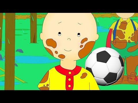 Caillou Gets Dirty  Fun for Kids  Videos for Toddlers  Full Episode  Cartoon movie 2018