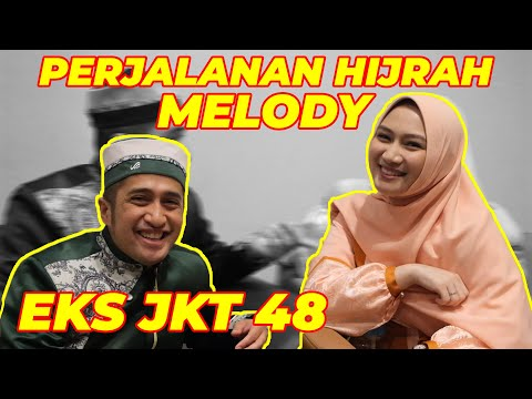 perjalanan-hijrah-melody-eks-jkt-48