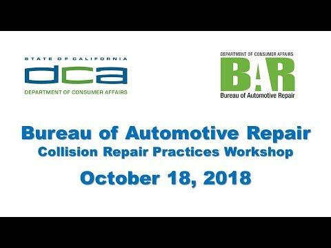 Bureau Of Automotive Repair Collision Repair Practices Workshop - October 19, 2018