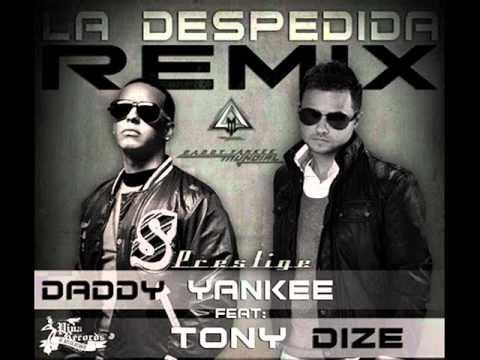 La Despedida Remix Feat Tony Dize  Daddy Yankee Mundial  Prestige Con Letra