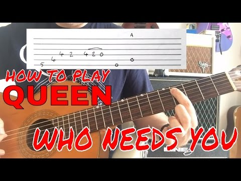 Queen - Who Needs You - Guitar Lesson (Guitar Tab)