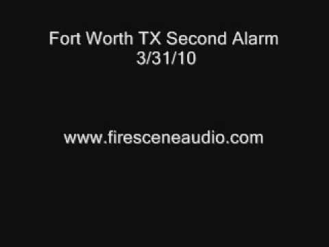 Fort Worth TX Second Alarm 3/31/10