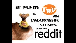 10 Funny Mistake Stories from Reddit FwF#24