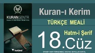 Türkçe Kurani Kerim Meali, 18 Cüz, Diyanet işleri vakfı meali, Hatim, Kuran.gen.tr 2017 Video