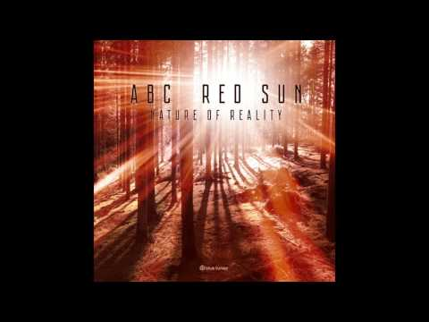 ABC & Red Sun - Nature Of Reality - Official