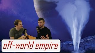 How We Will Explore the Icy Moons of Jupiter and Saturn - Off-World/Off-Topic Ep. 21 (full show)