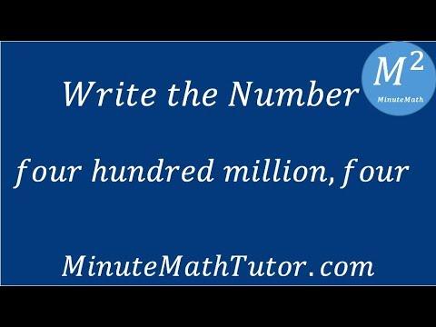 Write: four hundred million, four