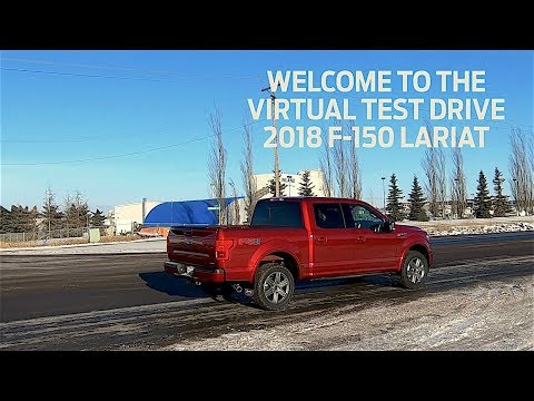 Virtual Test Drive The 2018 Ford F 150 Lariat