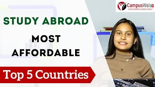 Top 5 Most Affordable Countries to Study Abroad 2020 - Budget Friendly Study Abroad