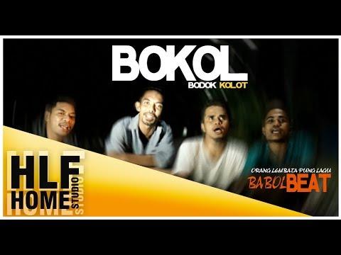 BOKOL (BODOK KOLOT) WG FT HLF _ LHC _ Official Video Music