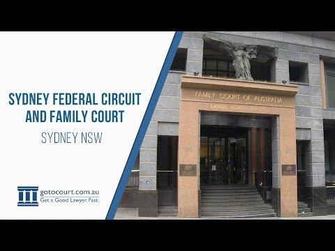 Sydney Federal Circuit Court and Sydney Family Court | Go To Court Lawyers | Sydney, NSW