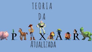 TEORIA PIXAR ATUALIZADA |Filmes|