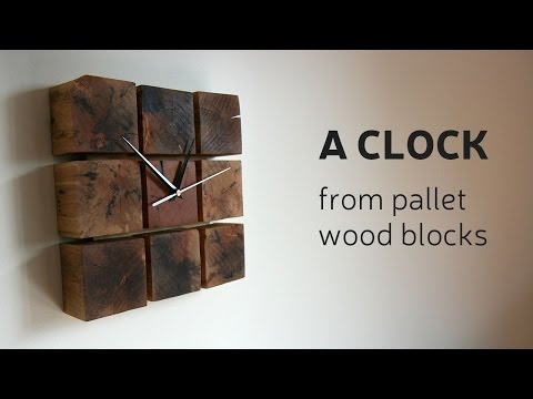 Thumbnail: How To Make A Clock From Pallet Wood Blocks