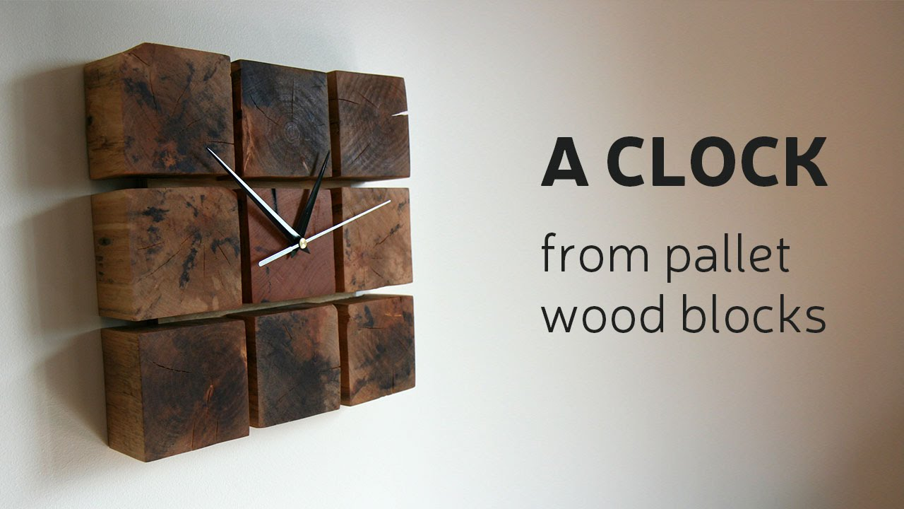 new video how to make a clock from pallet wood blocks