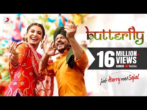 Butterfly – Jab Harry Met Sejal | Anushka Sharma | Shah Rukh Khan | Pritam | Imtiaz Ali