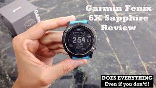 Garmin Fenix 6X Sapphire Review : More than you know!