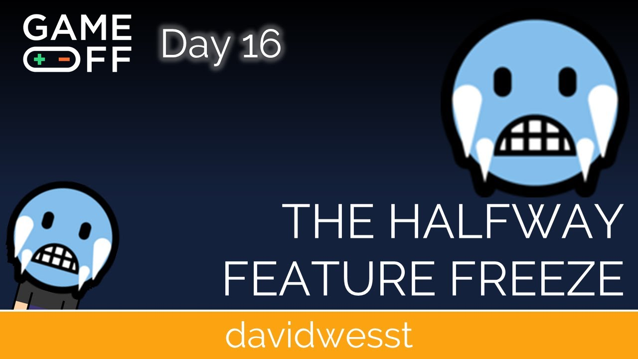 Thumbnail images for Day 16 Devlog | The Halfway Feature Freeze video