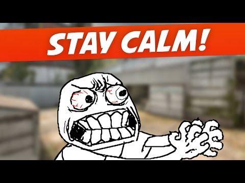 How to Stay Calm & Focused - CS:GO