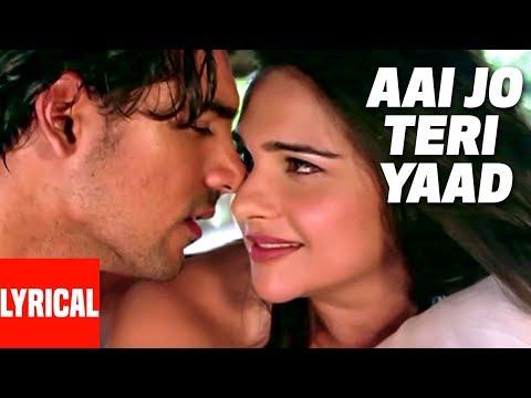 Aai Jo Teri Yaad Lyrical   Saaya  Sonu Nigam  John Abraham,Tara Sharma
