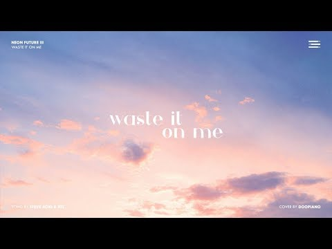 Steve Aoki Ft Bts Waste It On Me Piano Cover Youtube