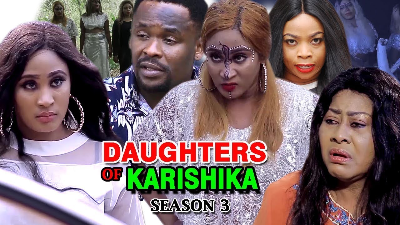 Download Daughters Of Karishika Season 3 - (New Movie) 2019 Latest Nigerian Nollywood Movie Full HD
